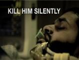 Kill Him Silently