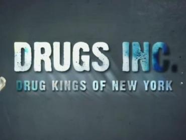 Drug Kings Of New York