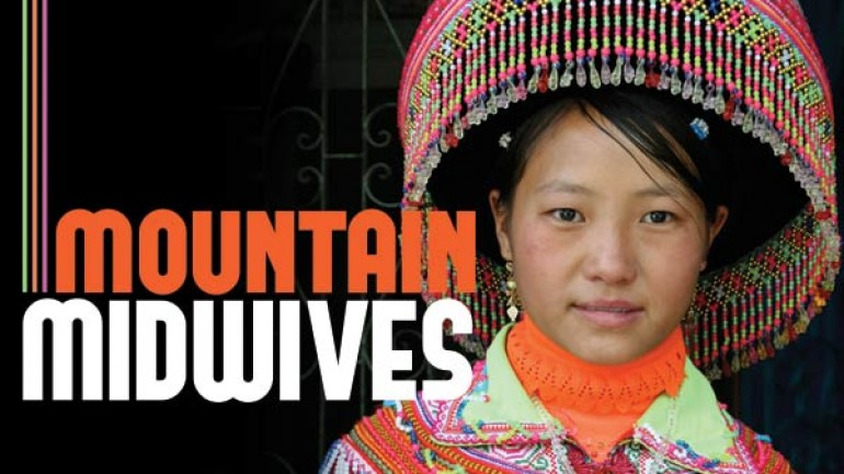The Mountain Midwives of Vietnam