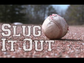 Slug It Out