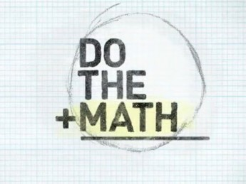 Do the Math: The Movie