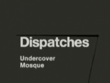 Dispatches: Undercover Mosque