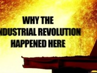 Why The Industrial Revolution Happened Here