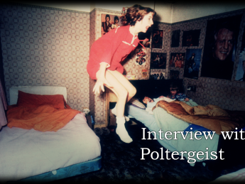 Interview with a Poltergeist