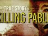 The True Story of Killing Pablo Escobar