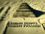 Saving Egypts Oldest Pyramid
