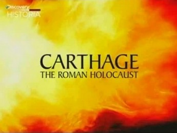 Carthage: The Roman Holocaust