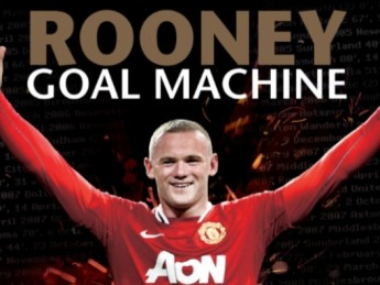 Wayne Rooney: Goal Machine