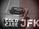 Cold Case JFK