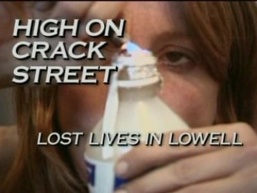 High On Crack Street: Lost Lives In Lowell