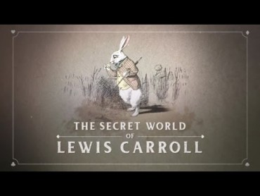 The Secret World of Lewis Carroll