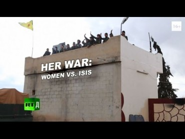 Her War: Women vs ISIS