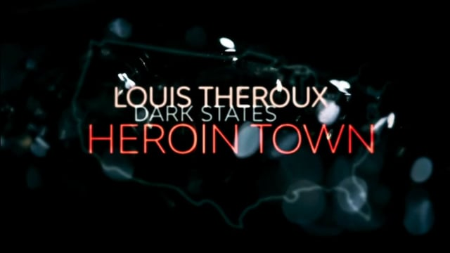 Louis Theroux: Heroin Town | Documentary Heaven